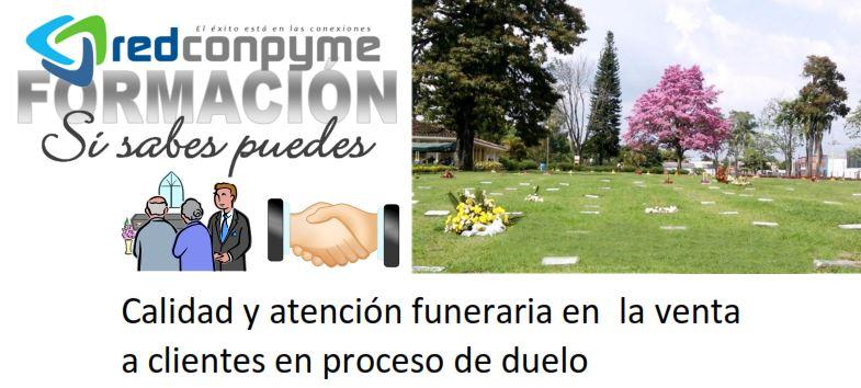 Curso Calidad y atención funeraria en la venta a clientes en proceso de duelo