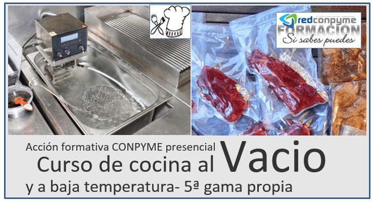 Curso de cocina al vacío presencial abierta inscripción 2019 Mallorca