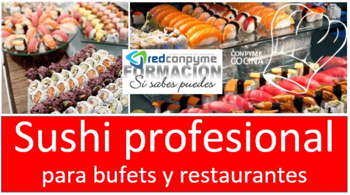 Curso sushi profesional avanzado presencial 2018 abierta - Cursos cocina asturias ...