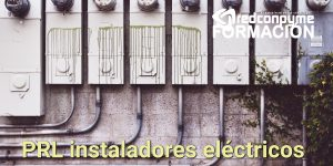 Cursos para instaladores eléctricos y mantenimiento  – profesionales sector metal