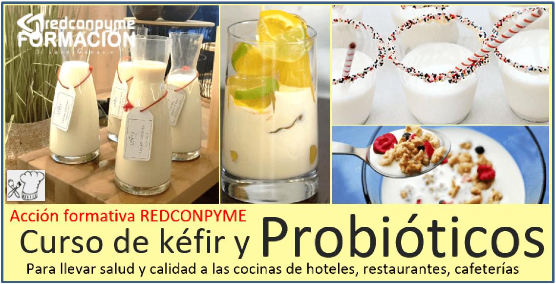 Curso de Kéfir y yogures probióticos para bufets y restaurantes