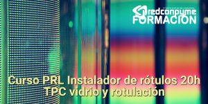 Curso PRL Instalador de rótulos 20h TPC vidrio y rotulación